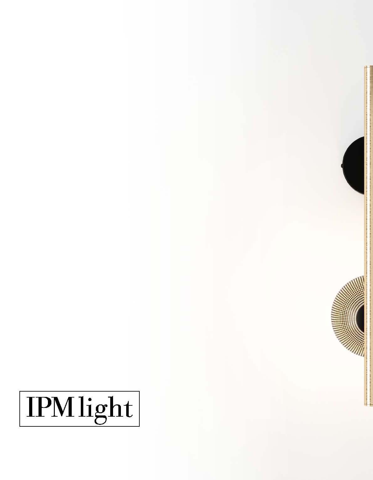 IPM lighting